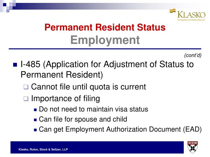 I-485 (Application for Adjustment of Status to Permanent Resident)