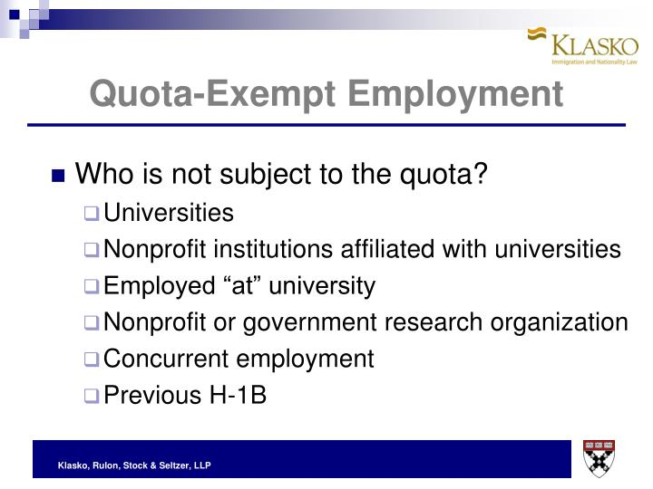 Quota-Exempt Employment
