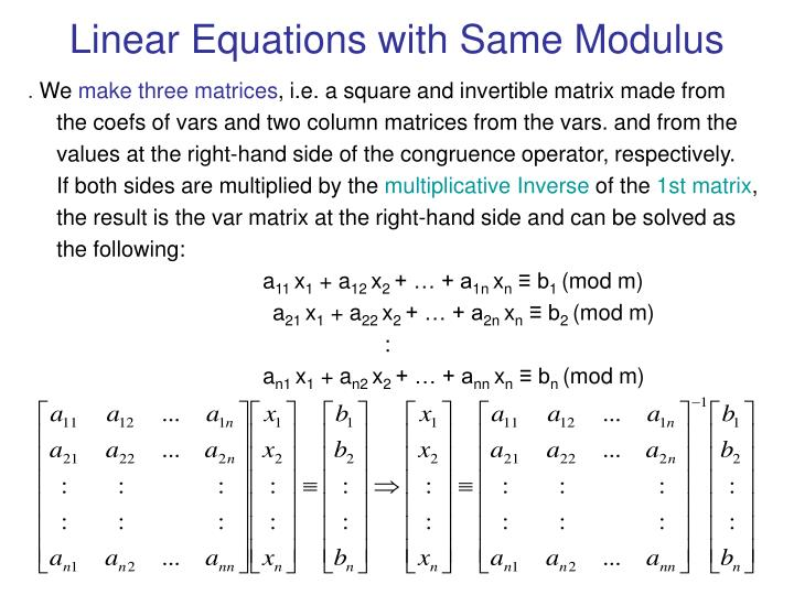 Linear Equations with Same Modulus