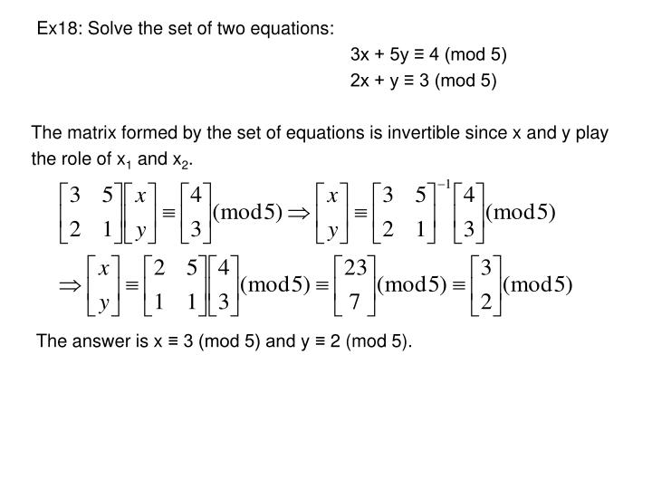 Ex18: Solve the set of two equations: