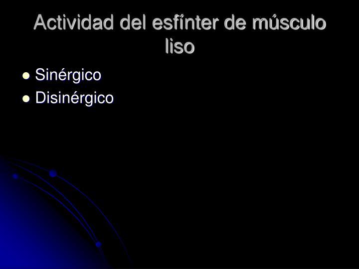 Actividad del esfínter de músculo liso