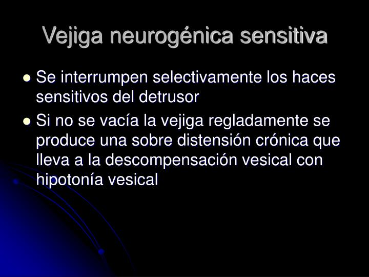 Vejiga neurogénica sensitiva