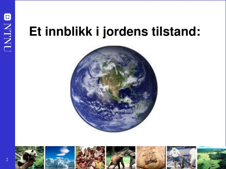 Et innblikk i jordens tilstand:
