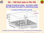 50 100 gev jets in pb pb