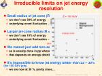 irreducible limits on jet energy resolution