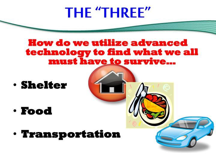 "THE ""THREE"""