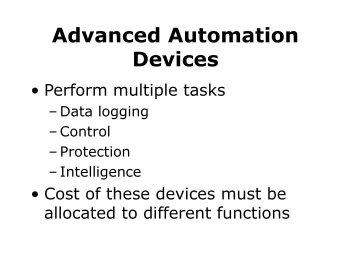 Advanced Automation Devices