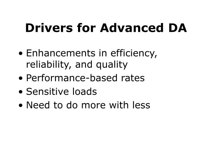 Drivers for Advanced DA