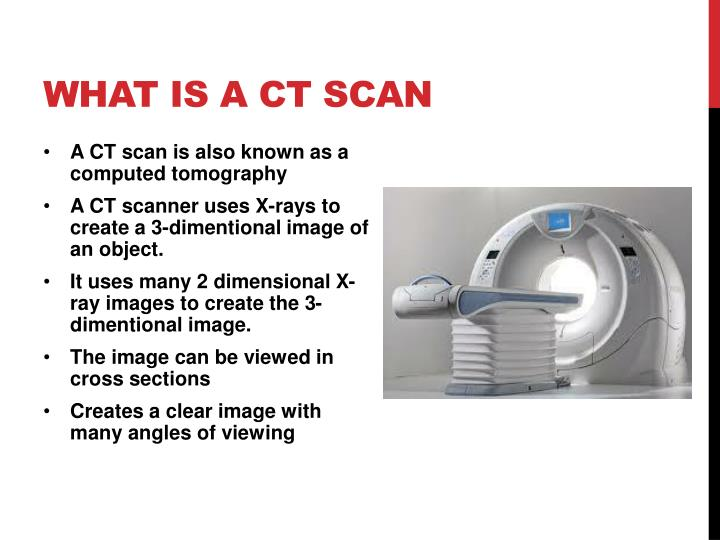 What is A Ct scan