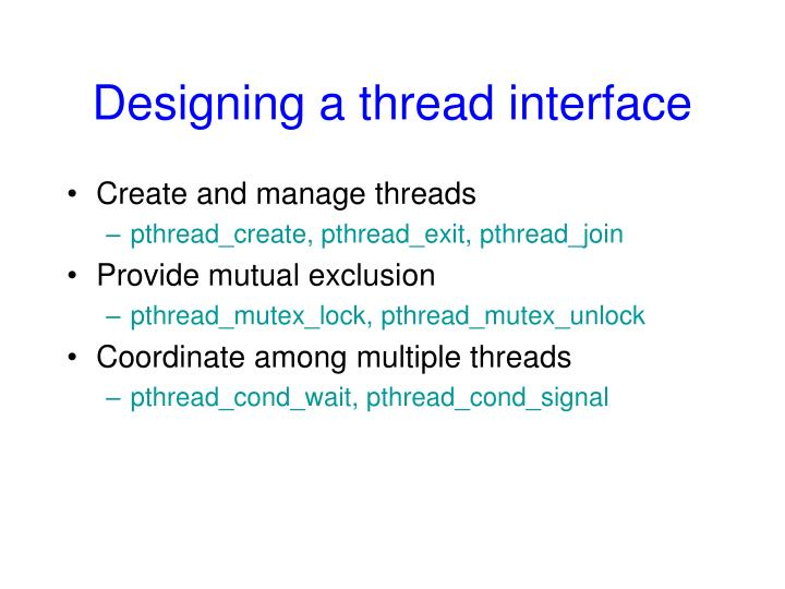 Designing a thread interface