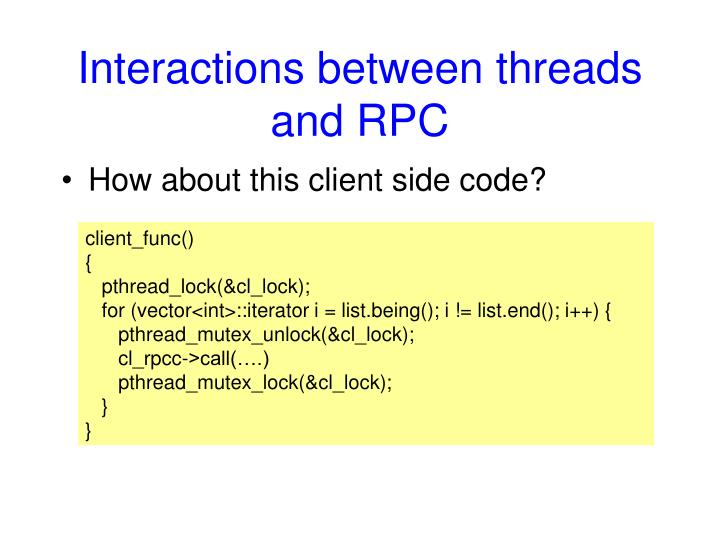 Interactions between threads and RPC