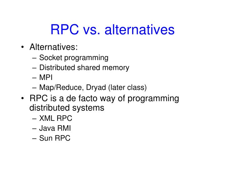 RPC vs. alternatives