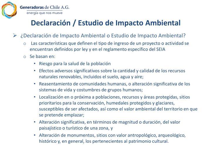 Declaración / Estudio de Impacto Ambiental