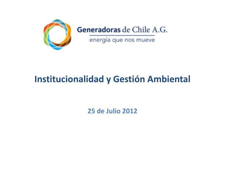 Institucionalidad y Gestión Ambiental