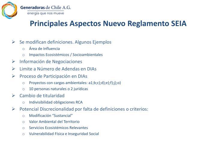 Principales Aspectos Nuevo Reglamento SEIA