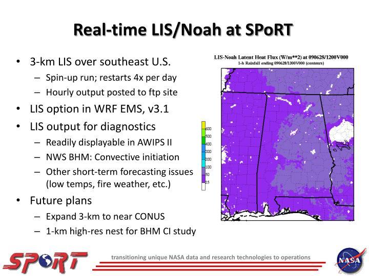 Real-time LIS/Noah at SPoRT