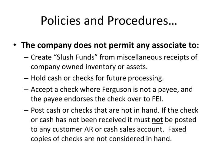 Policies and Procedures…
