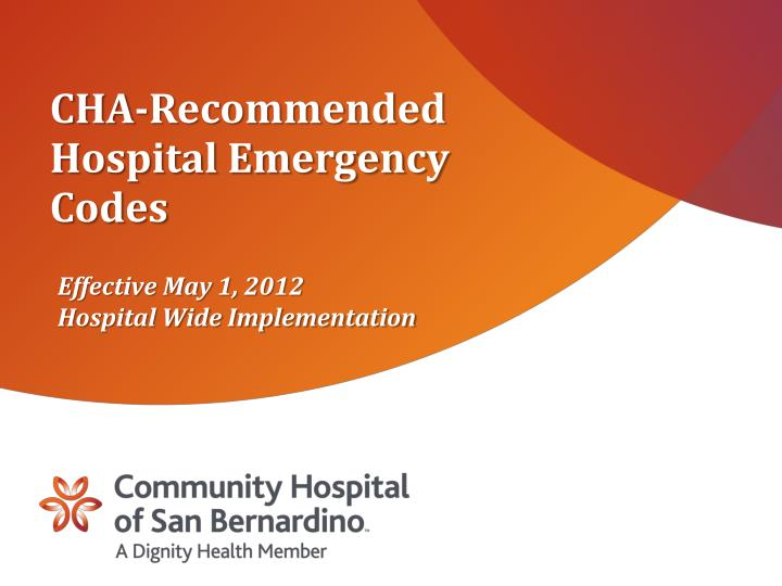 CHA-Recommended Hospital Emergency Codes