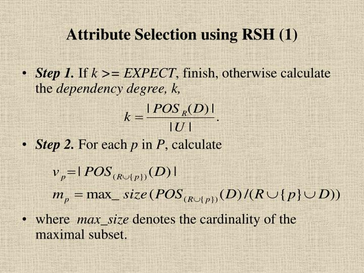 Attribute Selection using RSH (1)