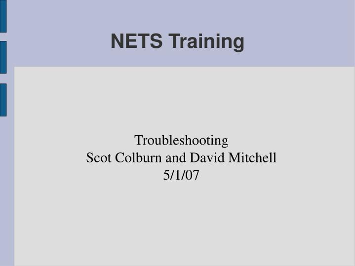Troubleshooting scot colburn and david mitchell 5 1 07