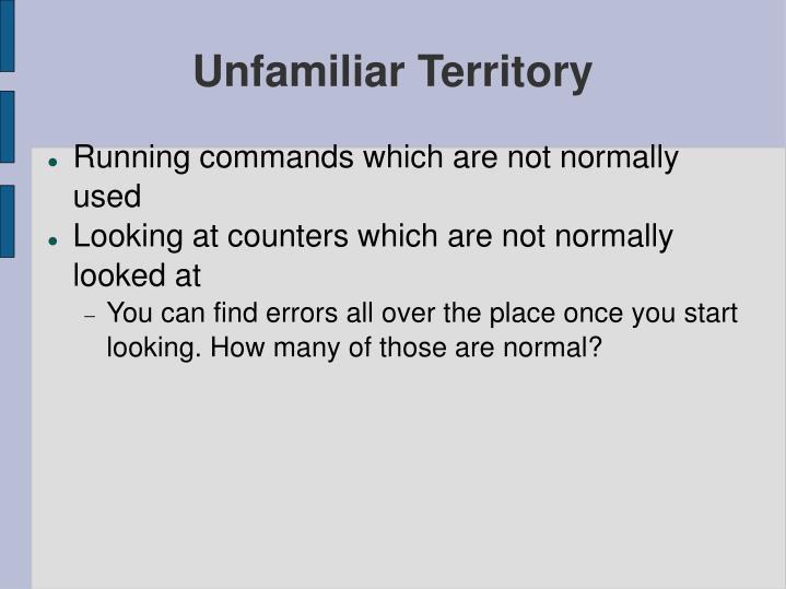 Unfamiliar Territory
