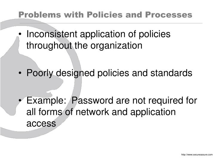 Problems with Policies and Processes