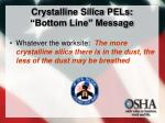 crystalline silica pels bottom line message