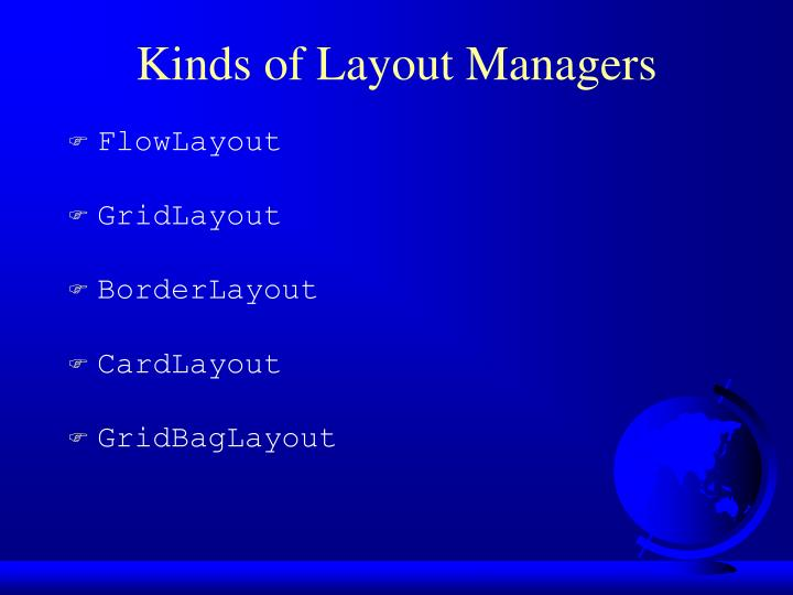 Kinds of Layout Managers