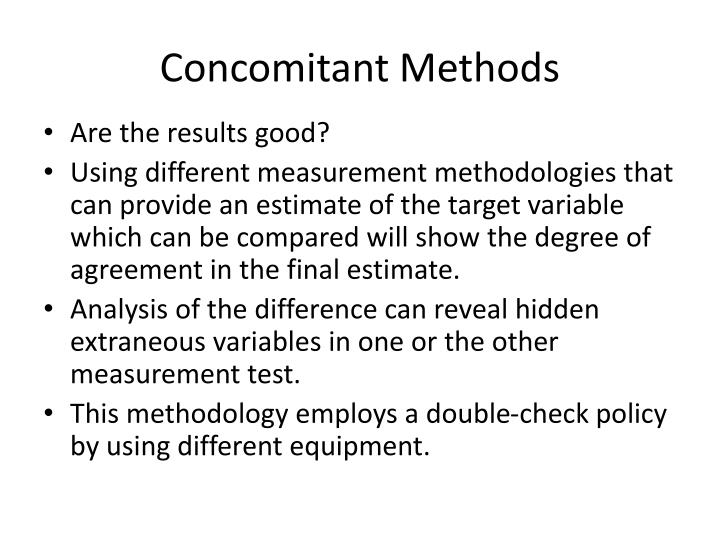 Concomitant Methods