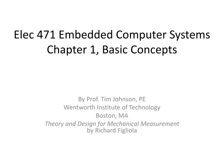 Elec 471 embedded computer systems chapter 1 basic concepts