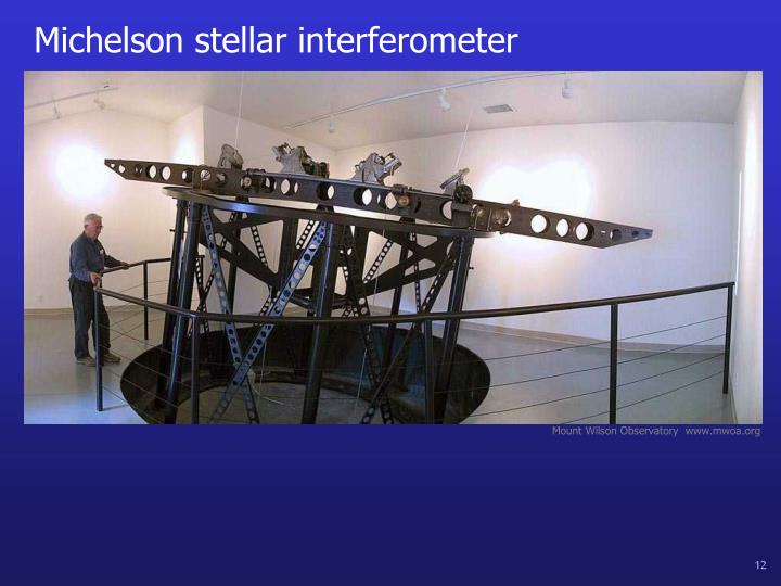 Michelson stellar interferometer