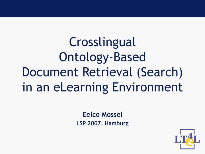 Crosslingual ontology based document retrieval search in an elearning environment