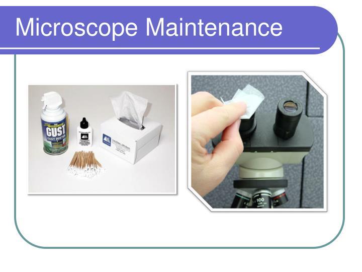 Microscope Maintenance