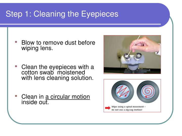 Step 1: Cleaning the Eyepieces