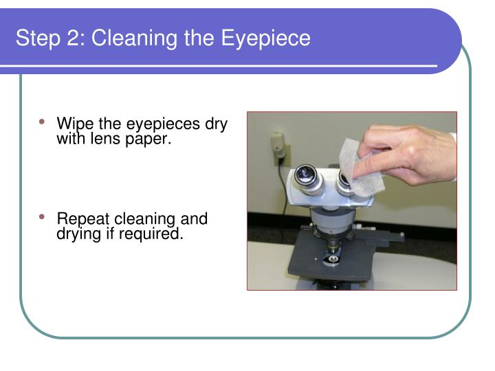 Step 2: Cleaning the Eyepiece
