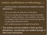 authors qualifications to methodology cont