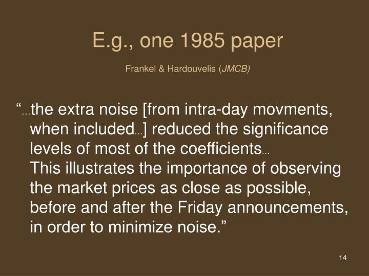 E.g., one 1985 paper
