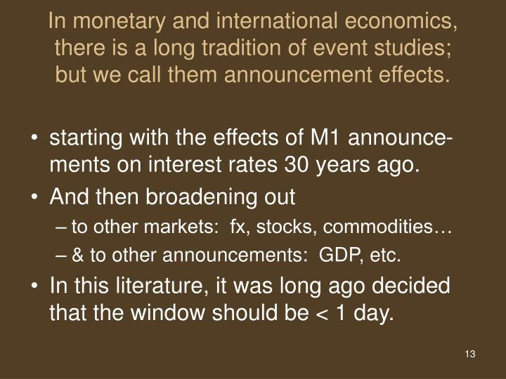 In monetary and international economics,
