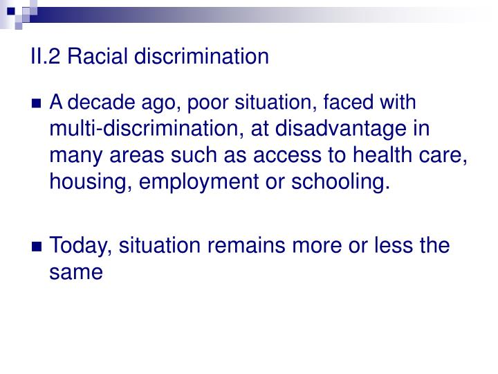 II.2 Racial discrimination