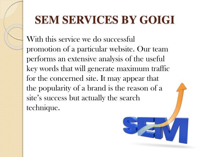 SEM SERVICES BY GOIGI
