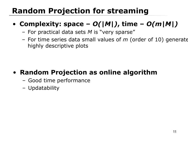 Random Projection for streaming