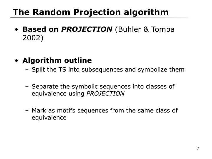The Random Projection algorithm