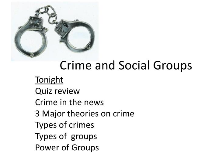 Crime and Social Groups