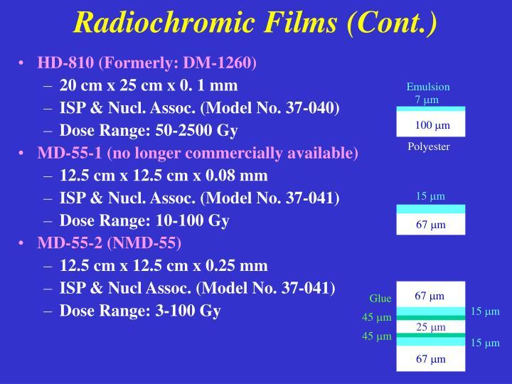 Radiochromic Films (Cont.)