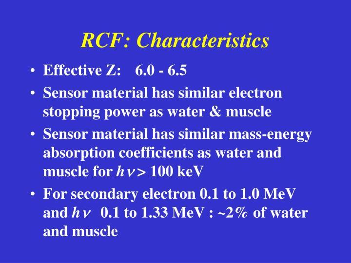 RCF: Characteristics