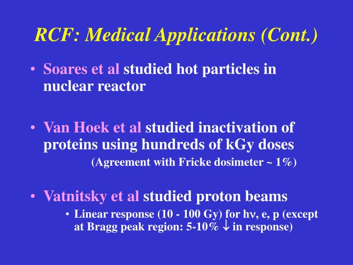 RCF: Medical Applications (Cont.)