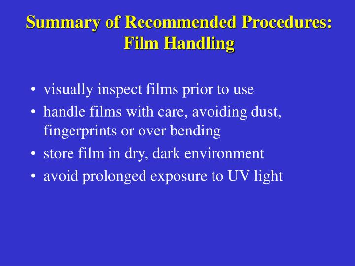 Summary of Recommended Procedures: