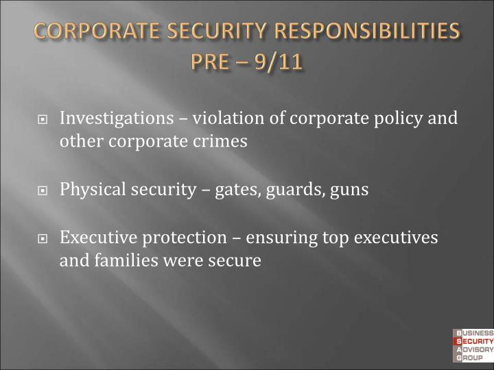 Investigations – violation of corporate policy and other corporate crimes