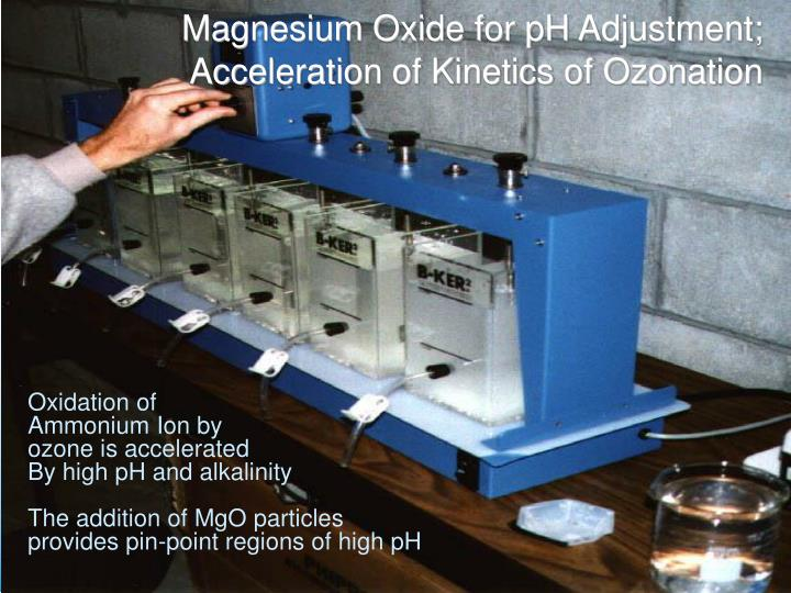 Magnesium Oxide for pH Adjustment;