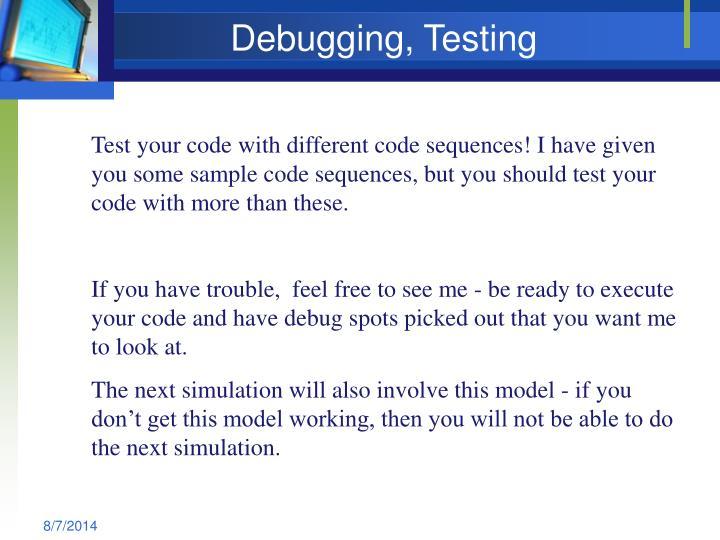 Debugging, Testing